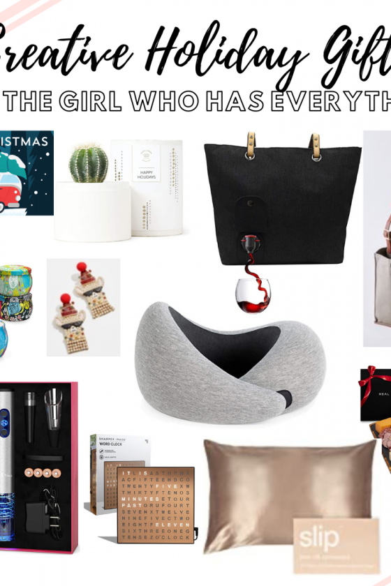 Creative Gifts For The Girl Who Has Everything