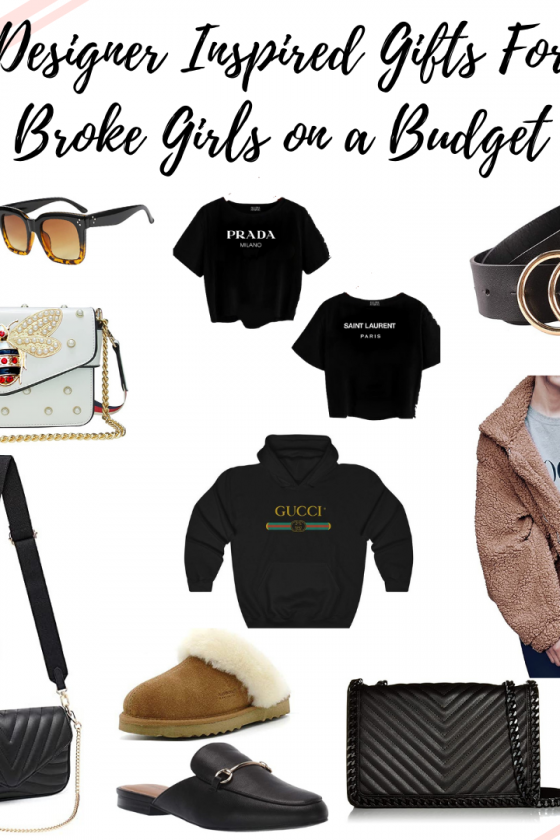 Designer Inspired Gifts For Broke Girls On A Budget